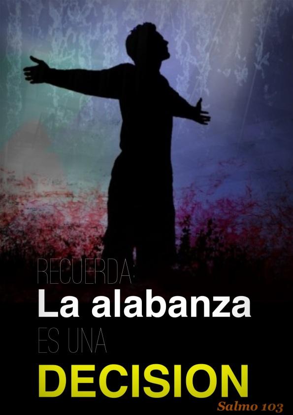 La Alabanza es una decision